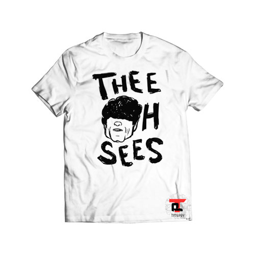 Thee Oh Sees Shirt
