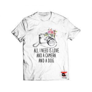 All I Need Is Love And A Camera Viral Fashion T Shirt