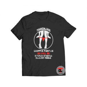 Truckers Dropping Panties Viral Fashion T-Shirt