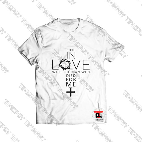 I fell in love with the man Viral Fashion T Shirt