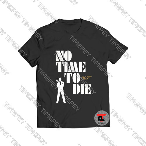 No Time To Die James Bond Viral Fashion T Shirt
