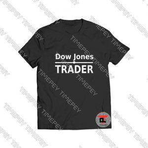 Dow Jones Trader Viral Fashion T Shirt