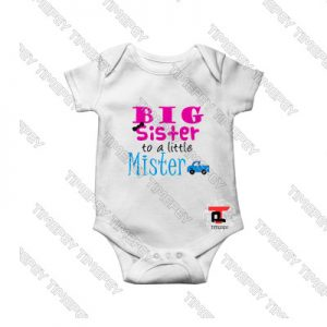 Big Sister To Little Mister Baby Onesie