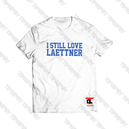 I-Still-Love-Laettner-Shirt