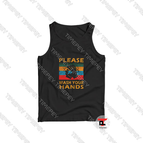 Please-wash-your-hands-vintage-Tank-Top