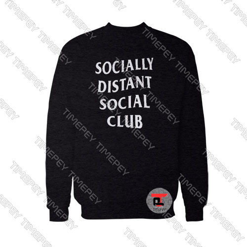 Buy Socially Distant Social Club Sweatshirt