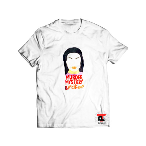 Bailey Sarian Murder mystery and makeup T Shirt
