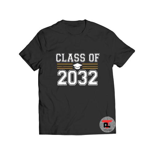 Class of 2032 T Shirt