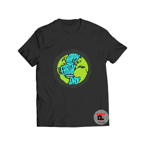 Happy Earth Day 2021 T Shirt