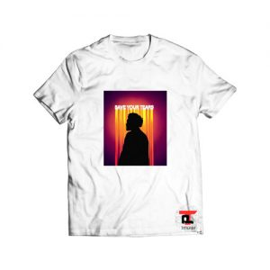 Save your tears the weeknd T Shirt
