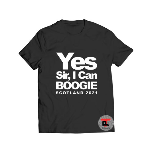 Yes Sir I Can Boogie T Shirt