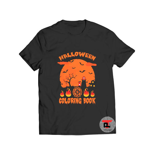Halloween Coloring Book Firefighter Viral Fashion T Shirt