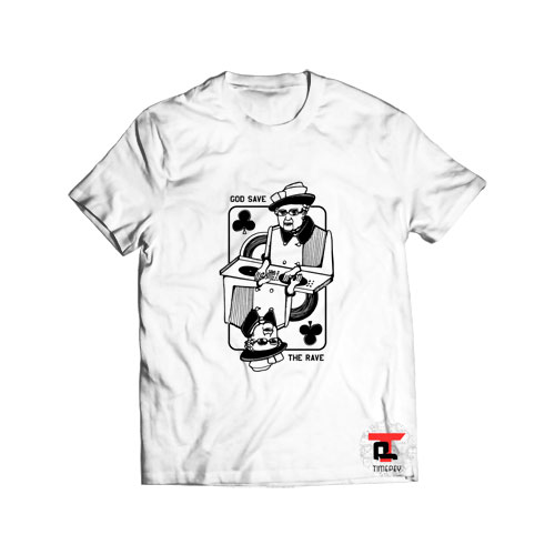 Queen of clubs god save the rave Viral Fashion T Shirt