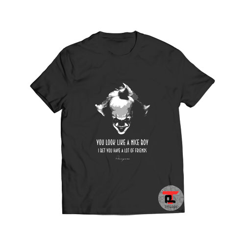 Scary Creepy Pennywise quotes From IT T Shirt