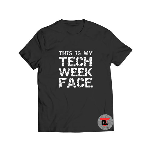 This Is My Tech Week Face Halloween Viral Fashion T Shirt